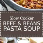 Some pasta e fagioli in a slow cooker.